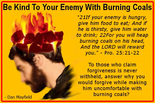 enemy burning coals forgiveness