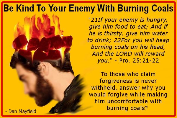 enemy burning coals forgiveness