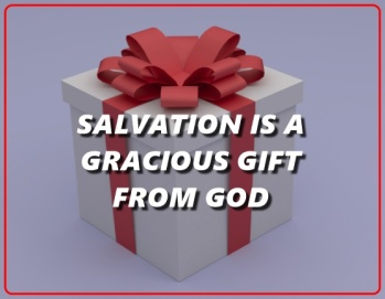 SALVATION GRACIOUS GIFT ROMANS 11